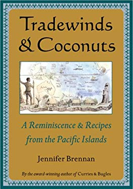 Tradewinds and Coconuts: A Reminiscence and Recipes from the Pacific Islands 9789625938196