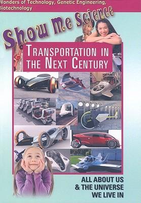 Transportation in the Next Century