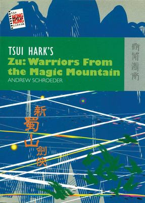 Tsui Hark's Zu: Warriors from the Magic Mountain 9789622096516