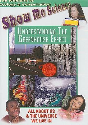 Understanding the Greenhouse Effect