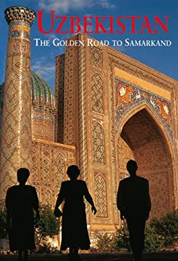 Uzbekistan: The Golden Road to Samarkand 9789622177956