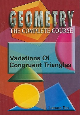 Variations of Congruent Triangles, Lesson 10