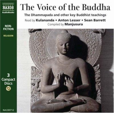 Voice of Buddha: The Dhammapada, the Mangala Sutta and Other Key Buddhist Texts 9789626343074