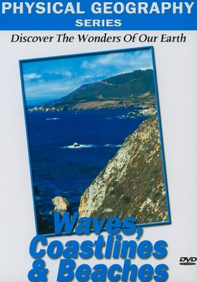 Waves, Coastlines & Beaches