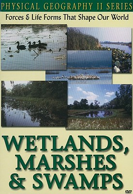 Wetlands, Marshes & Swamps