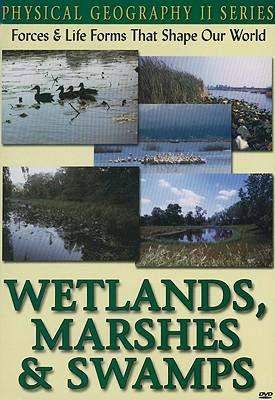 Wetlands, Marshes & Swamps
