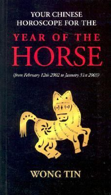 Your Chinese Horoscope for the Year of the Horse 9789628783199