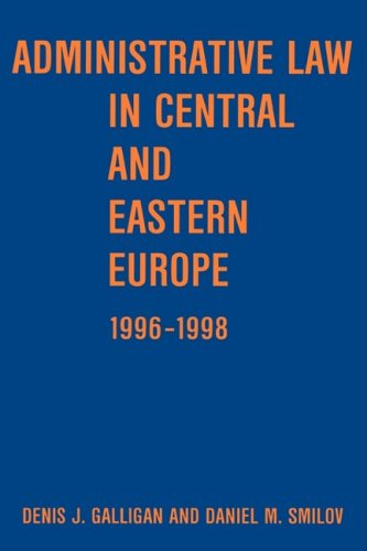 Administrative Law in Central and Eastern Europe 1996-1998 9789639116405