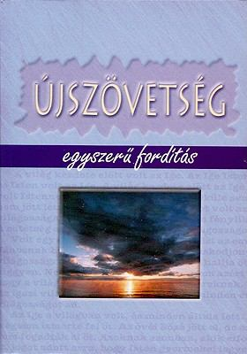 Hungarian New Testament-FL-Easy-To-Read 9789638632982