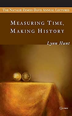Measuring Time, Making History 9789639776142