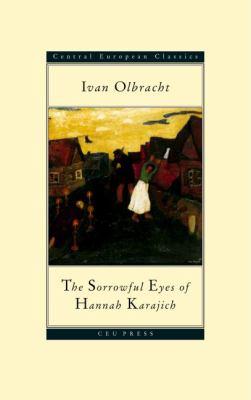 The Sorrowful Eyes of Hannah Karajich 9789639116474