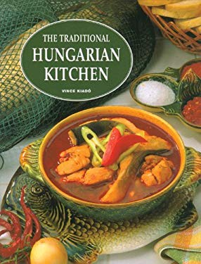 The Traditional Hungarian Kitchen 9789639552456