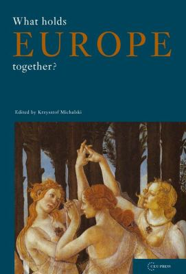 What Holds Europe Together? 9789637326486