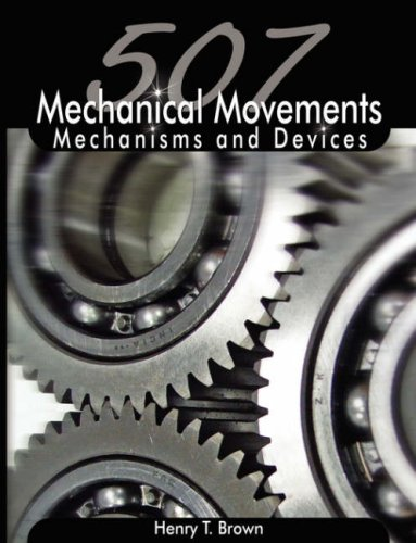 507 Mechanical Movements: Mechanisms and Devices 9789650060213