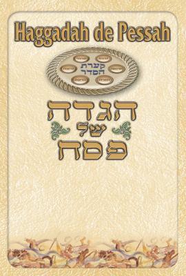 Seder Haggadah de Pessah: Hebrew/French (Francaise) 9789657399101