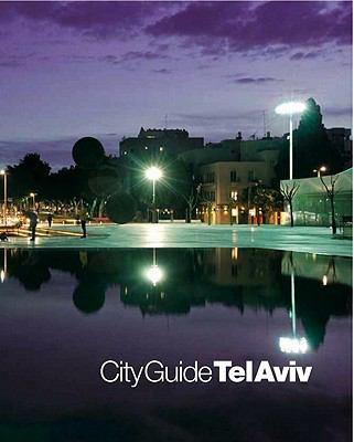City Guide Tel Aviv 9789657521007