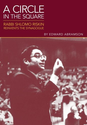 A Circle in the Square: Rabbi Shlomo Riskin Reinvents the Synagogue 9789655240146