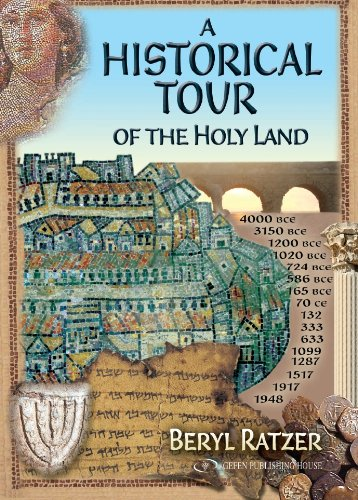 A Historical Tour of the Holy Land 9789652294920
