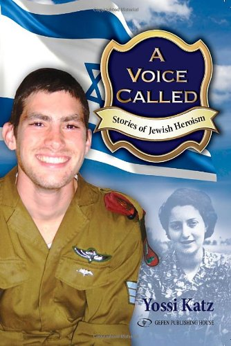 A Voice Called: Stories of Jewish Heroism 9789652294807