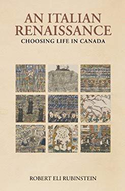 An Italian Renaissance: Choosing Life in Canada