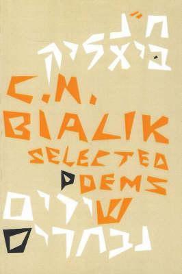 Chaim Nachman Bialik: Selected Poems 9789650100537