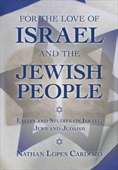 For the Love of Israel and the Jewish People: Essays and Studies on Israel, Jews and Judaism 8576535