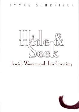 Hide and Seek: Jewish Women and Hair Covering 9789657108482