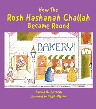 How the Rosh Hashanah Challah Became Round 9789652290953