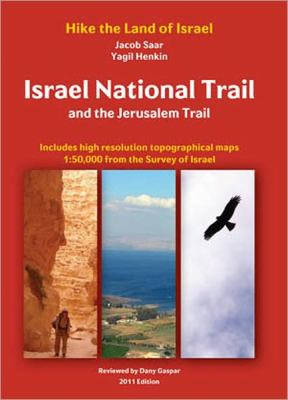 Israel National Trail and the Jerusalem Trail 9789659124947