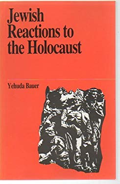 Jewish Reactions to the Holocaust 9789650504823