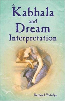 Kabbala and Dream Interpretation 9789654942034