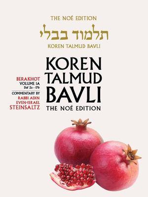 Koren Talmud Bavli Volume 1a: Berakhot 2a-17b, Noe Color (Hebrew and English Edition)