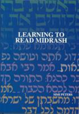 Learning to Read Midrash 9789657108574