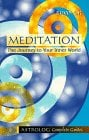 Meditation: The Journey to Your Inner World 9789654940085