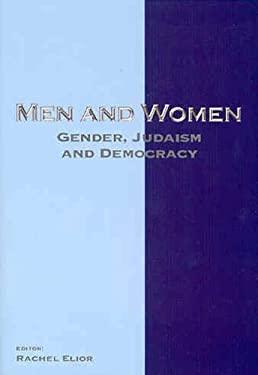 Men and Women: Gender, Judaism and Democracy 9789657108543