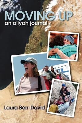 Moving Up: An Aliyah Journal 9789657344149