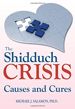 Shidduch Crisis: Causes and Cures 9789655240061