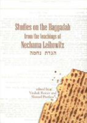 Studies on the Haggadah: From the Teachings of Nechama Leibowitz 9789657108383