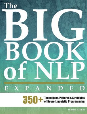 The Big Book of Nlp, Expanded 9789657489086