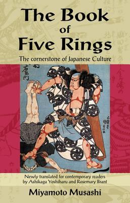 The Book of Five Rings: The Cornerstone of Japanese Culture 9789654941723