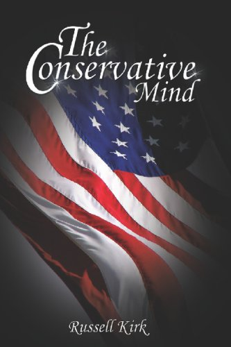 The Conservative Mind: From Burke to Eliot 9789659124114