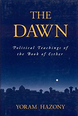 The Dawn: Political Teachings of the Book of Esther 9789657052068