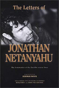 The Letters of Jonathan Netanyahu: The Commander of the Antebbee Rescue Force 9789652292674