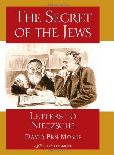 The Secret of the Jews: Letters to Nietzsche 9789652294326