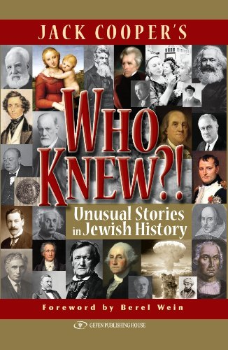 Who Knew?!: Unusual Stories in Jewish History 9789652294760