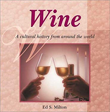 Wine: A Cultural History from Around the World 9789654941617