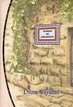 Woman of Jerusalem 9789652291998