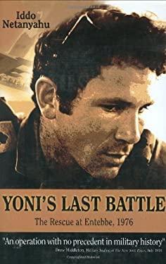 Yoni's Last Battle: The Rescue at Entebbe, 1976 9789652292834