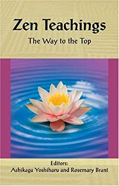 Zen Teachings: The Way to the Top 9789654942058