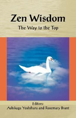 Zen Wisdom: The Way to the Top 9789654942133